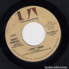 Discos de vinilo: BOBBY WOMACK - I DON'T KNOW - SINGLE DE VINILO EDITADO EN U.S.A. #. Lote 296695448