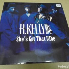 Discos de vinilo: R. KELLY AND PUBLIC ANNOUCEMENT (MAXI) SHE'S GOT THAT VIBE (5 TRACKS) AÑO – 1991 – EDICION U.S.A.. Lote 296698193