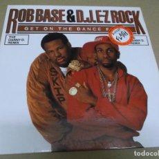 Discos de vinilo: ROB BASE & D.J. E-Z ROCK (MAXI) GET ON THE DANCE FLOOR (2 TRACKS) AÑO – 1989. Lote 296698673