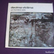 Discos de vinilo: DÉCIMA VÍCTIMA – UN HOMBRE SOLO - SG GRABACIONES ACCIDENTALES 1984 - DARKWAVE -. Lote 296699393