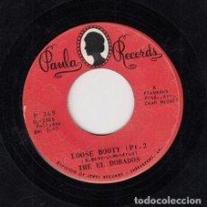 Discos de vinilo: THE EL DORADOS - LOOSE BOOTY - SINGLE DE VINILO EDITADO EN U.S.A. #. Lote 296699888