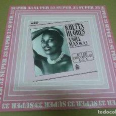Discos de vinilo: RHETTA HUGHES (MAXI) ANGEL MAN (G.A.) (4 TRACKS) AÑO – 1983. Lote 296700773