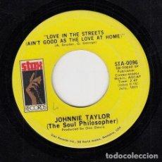 Discos de vinilo: JOHNNIE TAYLOR - HIJACKIN' LOVE / LOVE IN THE STREETS - SINGLE DE VINILO EDITADO EN U.S.A #. Lote 296702143