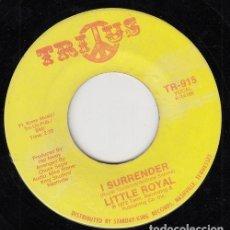Discos de vinilo: LITTLE ROYAL - SOUL TRAIN / I SURRENDER - SINGLE DE VINILO EDITADO EN U.S.A #. Lote 296702898