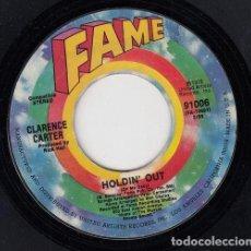 Discos de vinilo: CLARENCE CARTER - BACK IN YOUR ARMS / HOLDIN' OUT - SINGLE DE VINILO EDITADO EN U.S.A #. Lote 296703088