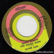 Discos de vinilo: OLIVER SAIN - BOOTY BUMPIN' (THE DOUBLE BUMP) - SINGLE DE VINILO EDITADO EN U.S.A #. Lote 296703553