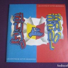 Discos de vinilo: LOS COYOTES DE VICTOR ABUNDANCIA - EL TÍPICO ESPAÑOL - SG TRES CIPRESES 1990. Lote 296703568