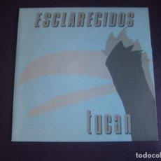 Discos de vinilo: ESCLARECIDOS – TUCAN - SG GASA 1989 - JAZZ POP - NUEVA OLA - SIN USO. Lote 296703958