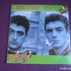 Discos de vinilo: EL ÚLTIMO DE LA FILA – CUANDO LA POBREZA ENTRA POR LA PUERTA...SG PDI 1985 - CON HOJA PROMO - NUEVO. Lote 296705053