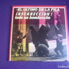 Discos de vinilo: EL ÚLTIMO DE LA FILA – INSURRECCIÓN - SG PDI 1986 - DIRIA Q SIN ESTRENAR. Lote 296705428