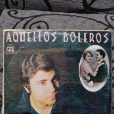 Discos de vinilo: ROLANDO OJEDA – AQUELLOS BOLEROS. Lote 296714628