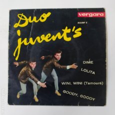 Discos de vinilo: DUO JUVENT'S EP. DIME / LOLITA / WINI WINI / GOODY GOODY. TDKDS3. Lote 296741948