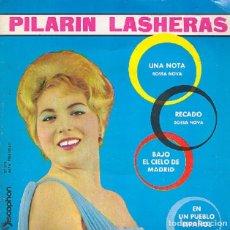 Discos de vinilo: PILARÍN LASHERAS -UNA NOTA / RECADO / BAJO EL CIELO DE MADRID / EN UN PUEBLO ESPAÑOL -DISCOPHON 1963. Lote 296786258