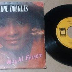 Discos de vinilo: CAROL DOUGLAS / BURNIN / SINGLE 7 PULGADAS. Lote 296795188