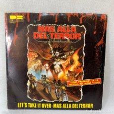 Discos de vinilo: SINGLE MAS ALLA DEL TERROR - LET'S TAKE IT OVER - TEMAS ORIGINALES DE LAPELÍCULA - ESPAÑA - AÑO 19. Lote 296796223