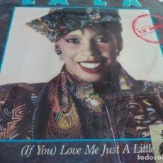 Discos de vinilo: MX. LA LA - (IF YOU) LOVE ME JUST A LITTLE. Lote 296811703