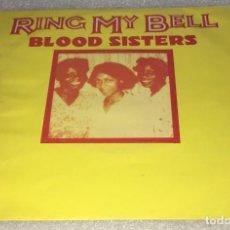 Discos de vinilo: SINGLE BLOOD SISTERS - RING MY BELL - ONE BLOOD DUB - UA 8E00682761F -PEDIDO MINIMO 7€. Lote 296815903