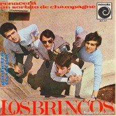 Discos de vinilo: LOS BRINCOS - RENACERÁ / UN SORBITO DE CHAMPAGNE / GIULETTA / TÚ EN MÍ - NOVOLA NV-117 - 1966. Lote 296831438