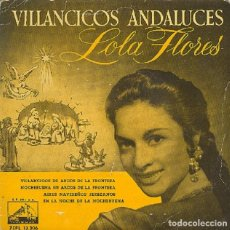 Discos de vinilo: LOLA FLORES - VILLANCICOS ANDALUCES - VSA 7EPL 13.206 - 1958. Lote 296833468