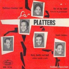 Discos de vinilo: LOS PLATTERS - OUT OF MY MIND /SWEET SIXTEEN/DARKTOWN STRUTTER'S BALL/ BARK, BATTLE AND BALL - 1959. Lote 296836418
