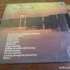 Discos de vinilo: BOTTICELLI AND HIS ORCHESTRA - LP ORIGINAL LONDON 1974 HECHO EN COSTA RICA EN BUEN ESTADO. Lote 296869718