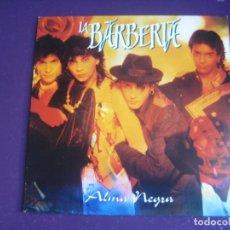 Discos de vinilo: LA BARBERIA – ALMA NEGRA - SG EPIC 1993 PROMO - NUEVO FLAMENCO 90'S RUMBA - SIN USO. Lote 296873318