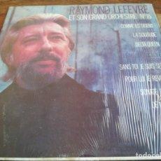 Discos de vinilo: RAYMOND LEFEVRE ET SON GRAND ORCHESTRE 16 - LP ORIGINAL SISA 1974 HECHO EN NICARAGUA EN BUEN ESTADO. Lote 296873693