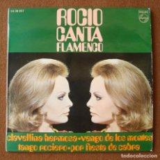 Discos de vinilo: ROCIO DURCAL : ROCIO CANTA FLAMENCO - EP CON 4 TEMAS ORIGINAL ESPAÑA 1964 PHILIPS. Lote 296882623