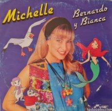 Discos de vinilo: SINGLE - MICHELLE - BETNARDO Y BIANCA - 1991. Lote 296885158