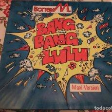 Discos de vinilo: BONEY M. – BANG BANG LULU (MAXI-VERSION) 1986.HANSA – 608 395-213. NUEVO. MINT / NEAR MINT. Lote 296892513