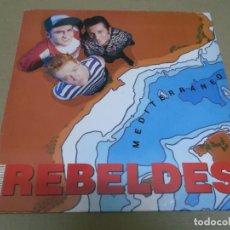 Discos de vinilo: LOS REBELDES (MAXI) MEDITERRANEO (2 TRACKS) AÑO – 1988. Lote 296911008