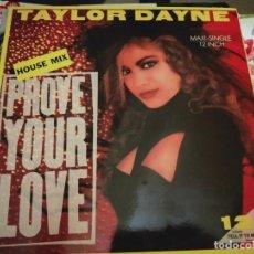 "Discos de vinilo: TAYLOR DAYNE - PROVE YOUR LOVE (HOUSE MIX) (12"", MAXI) 1987.ARISTA 3A 609966 NUEVO. MINT / MINT. Lote 296914308"