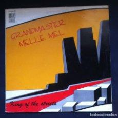 Discos de vinilo: GRANDMASTER MELLE MEL - KING OF THE STREETS - MAXI SINGLE 45 1985 - ZAFIRO. Lote 296941978