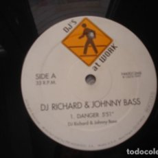 Discos de vinilo: DJ RICHARD & JOHNNY BASS DANGER. Lote 296957993