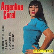 Discos de vinilo: ARGENTINA CORAL - BOSSANOVA DEL ADIÓS / LA BARCA / Y DOS MÁS - BELTER 51.080 - 1964. Lote 297034113