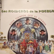 Discos de vinilo: LOS ROMEROS DE LA PUEBLA - ESOS TIEMPOS QUE FUERON - HISPAVOX 1990. Lote 297039158