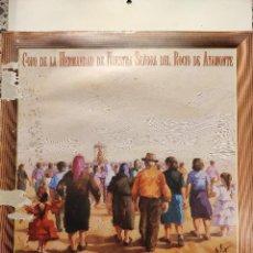 Discos de vinilo: CORO DE LA HERMANDAD DEL ROCIO DE AYAMONTE - PASITO A PASO - HISPAVOX 1988. Lote 297039468
