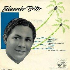 Discos de vinilo: EDUARDO BRITO – SIBONEY - 1957. Lote 297055603
