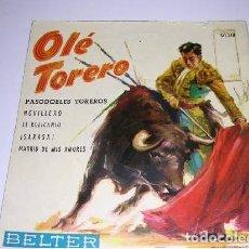 Discos de vinilo: OLÉ TORERO PASODOBLES TOREROS. Lote 297056933