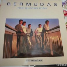 "Discos de vinilo: BERMUDAS – ME GUSTAS MÁS.1988. SELLO: EMI – 12 2280 6, EMI – 1222806 FORMATO: VINYL, 12"",. Lote 297064598"