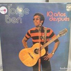 Discos de vinilo: JORGE BEN - 10 AÑOS DESPUÉS (LP, ALBUM) (1975/ES). Lote 297058578