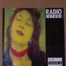 Discos de vinilo: RADIO FUTURA. LA NEGRA FLOR. MAXISINGLE. 1987. 3A 609300. DISCO Y CARÁTULA VG+ VG+.. Lote 297066663