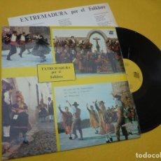 Discos de vinilo: LP EXTREMADURA POR EL FOLKLORE - ASOCIACION COROS Y DANZAS DE BADAJOZ (EX+/EX+). Lote 297067383