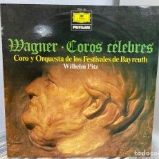 Discos de vinilo: WAGNER, CORO Y ORQUESTA DE LOS FESTIVALES DE BAYREUTH, WILHELM PITZ - COROS CÉLEBRES (LP). Lote 297071063
