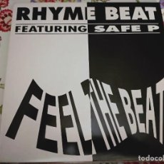 Discos de vinilo: RHYME BEAT FEATURING SAFE P – FEEL THE BEAT.1991. PRIVATE LIFE RECORDS – PLR 1991/3, NUEVO.MINT/NM. Lote 297072103