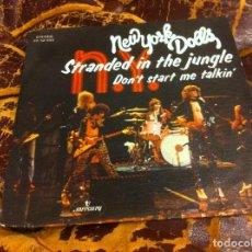 Discos de vinilo: SINGLE / EP. NEW YORK DOLLS. STRANDED IN THE JUNGLE. DON'T START ME TALKIN'. 1974. Lote 297078918