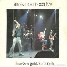 Discos de vinilo: DIRE STRAITS – LIVE - LOVE OVER GOLD / SOLID ROCK - 1984. Lote 297079188