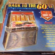 Discos de vinilo: BACK TO THE 60'S - 40 NON-STOP DANCING HITS LP. Lote 297079498