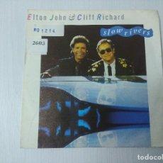 Discos de vinilo: CLIFF RICHARD & ELTON JOHN/SLOW RIVERS/SINGLE.. Lote 297079558