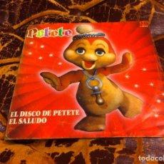 Discos de vinilo: SINGLE / EP. PETETE. EL SALUDO. EL DISCO DE PETETE. 1982. Lote 297080073